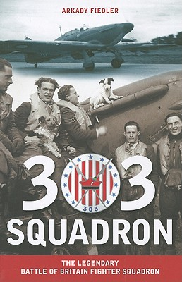 303 Squadron By Fiedler, Arkady/ Garlinski, Jarek (TRN)